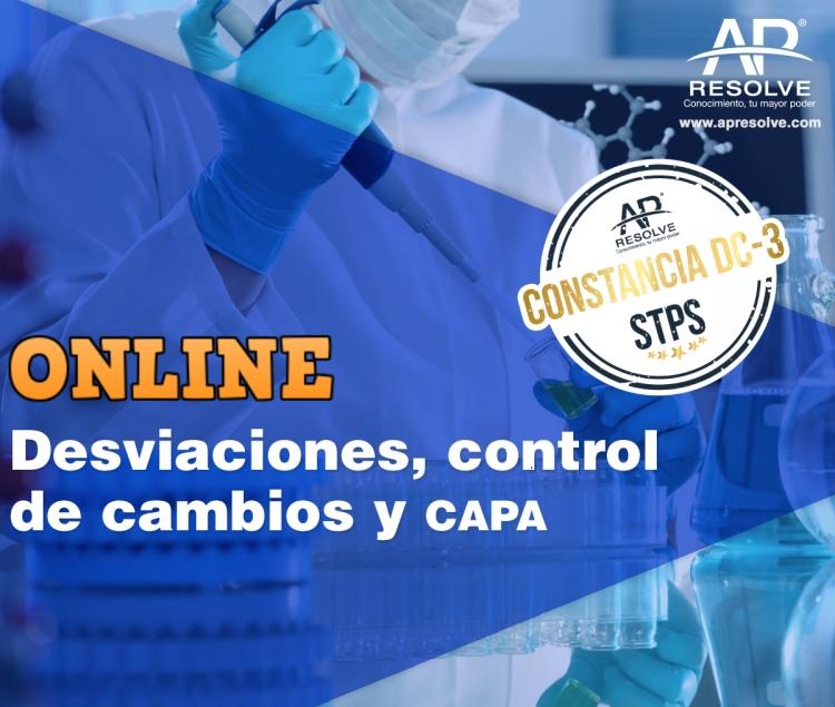 12 Oct. 2020 ONLINE Desviaciones, Control de Cambios y programa CAPA