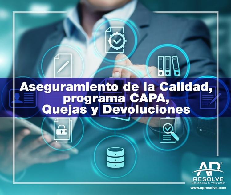 14-15 Dic. 2021 ONLINE Aseguramiento de la Calidad, Programa CAPA, Quejas y Devoluciones