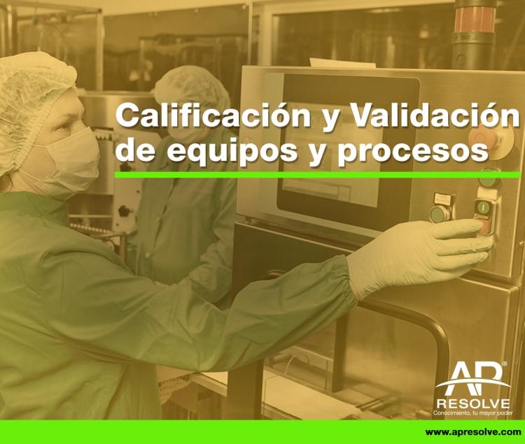 05-06 Oct. 2018 Calificación y Validación de equipos y procesos