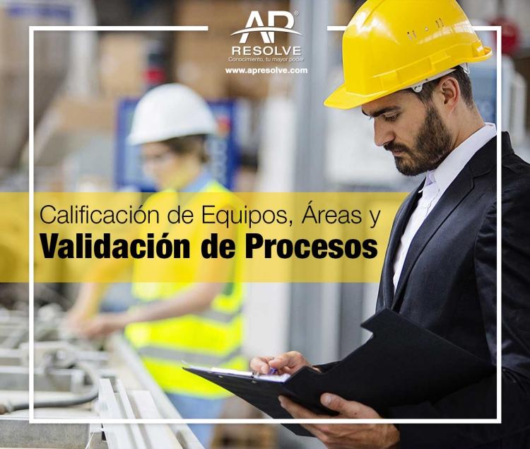 11-12-13 Abr. 2019 Calificación de Equipos, Áreas y Validación de Procesos
