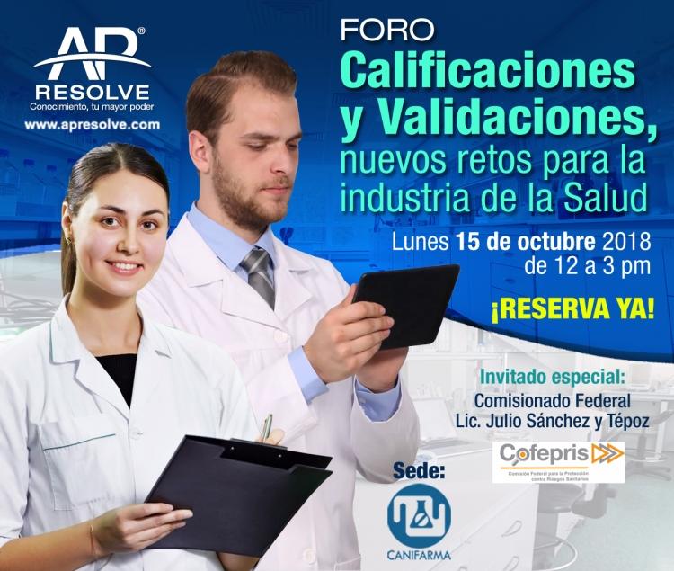 15 Oct. 2018 Conferencia: Calificaciones y Validaciones, nuevos retos para la industria de la Salud