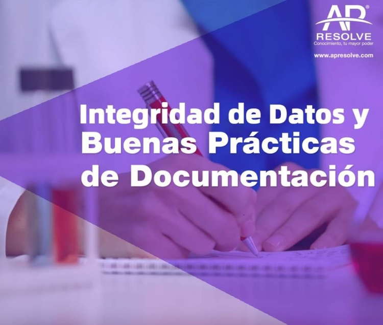 NUEVA FECHA 18 Junio 2020 Integridad de Datos y Buenas Prácticas de Documentación