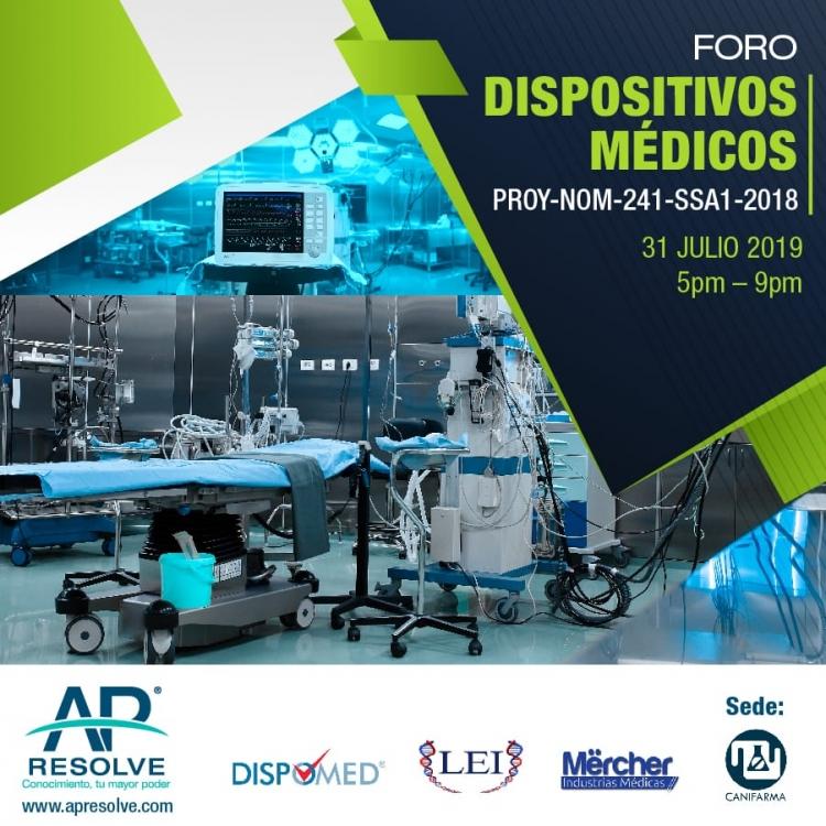 31 Jul FORO: Buenas Prácticas de Fabricación de Dispositivos Médicos PROY-NOM-241-SSA1-2018