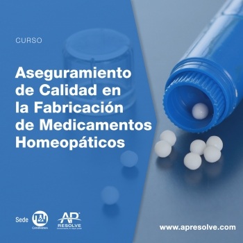 CERRADO 26 Abr. 2019 Aseguramiento de Calidad en la Fabricación de Medicamentos Homeopáticos