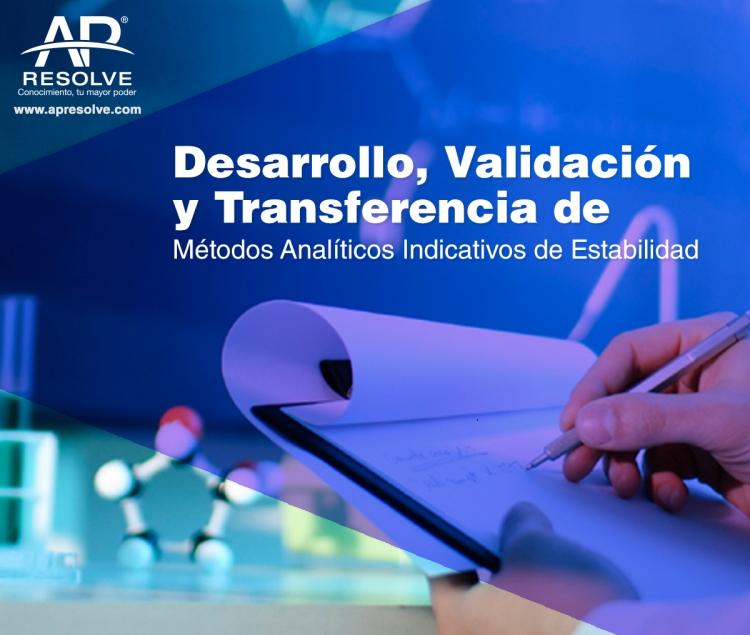 13-14 Mar. 2018 Desarrollo, Validación y Transferencia de Métodos Analíticos de Estabilidad