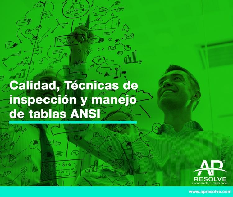 18 Nov. 2017 Calidad, Técnicas de inspección y manejo de tablas ANSI