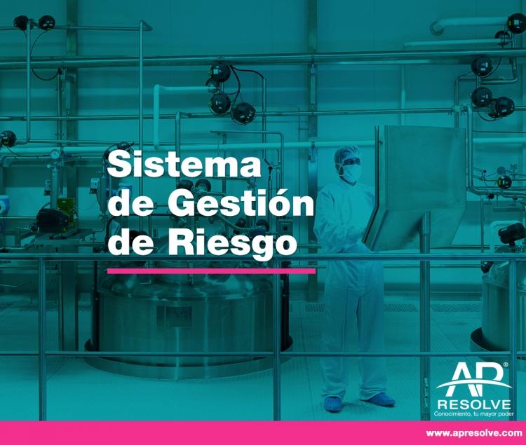 25-26 Mzo. 2019 Sistema de Gestión de Riesgos