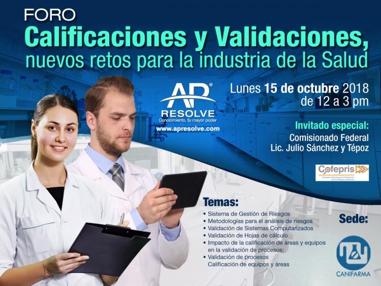 CONFERENCIA: 15 oct 18  Calificaciones y Validaciones, nuevos retos para la industria de la Salud