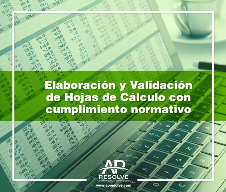 06-07 Abr. 2018 TALLER: Elaboración y Validación de Hojas de Cálculo con Cumplimiento normativo