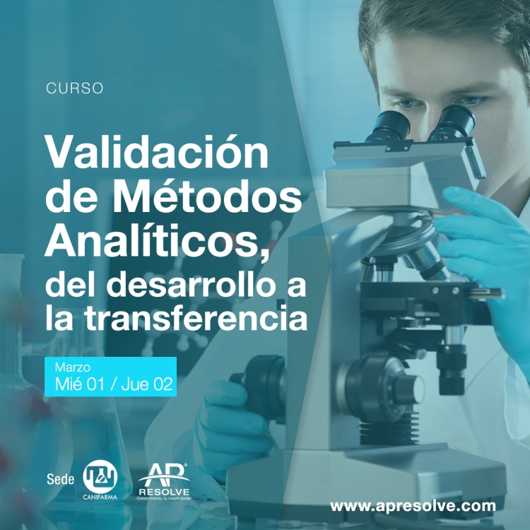 10-11 May. 2018 Validación de Métodos Analíticos, del desarrollo a la transferencia