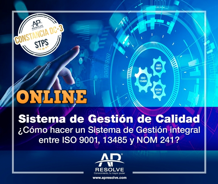 17-18 Nov 2020 ONLINE SGC, cómo hacer un Sistema de Gestión Integral entre ISO 9001, 13485 y NOM 241