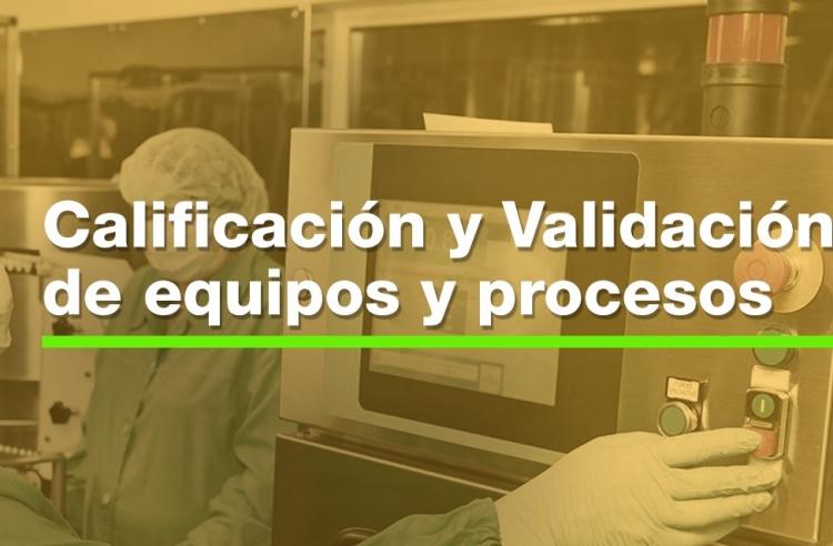 29-30 Jun. 2018 Calificación y Validación de Equipos y Procesos