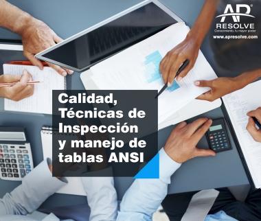 10 Oct. 2019 Calidad, Técnicas de Inspección y manejo de tablas ANSI