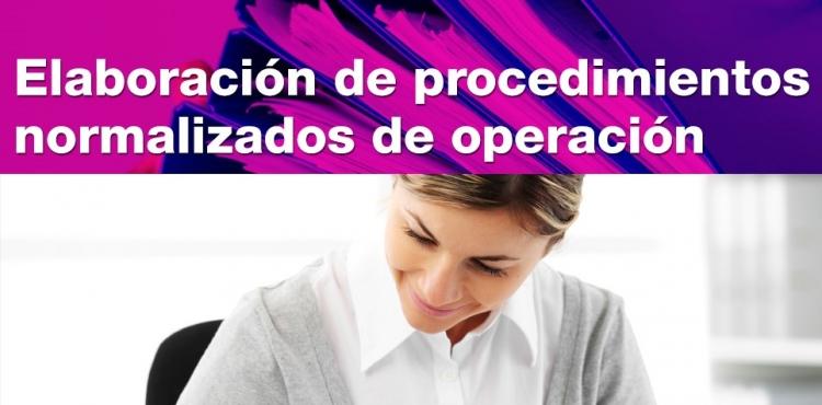 09 May. 2018 Elaboración de Procedimientos Normalizados de Operación