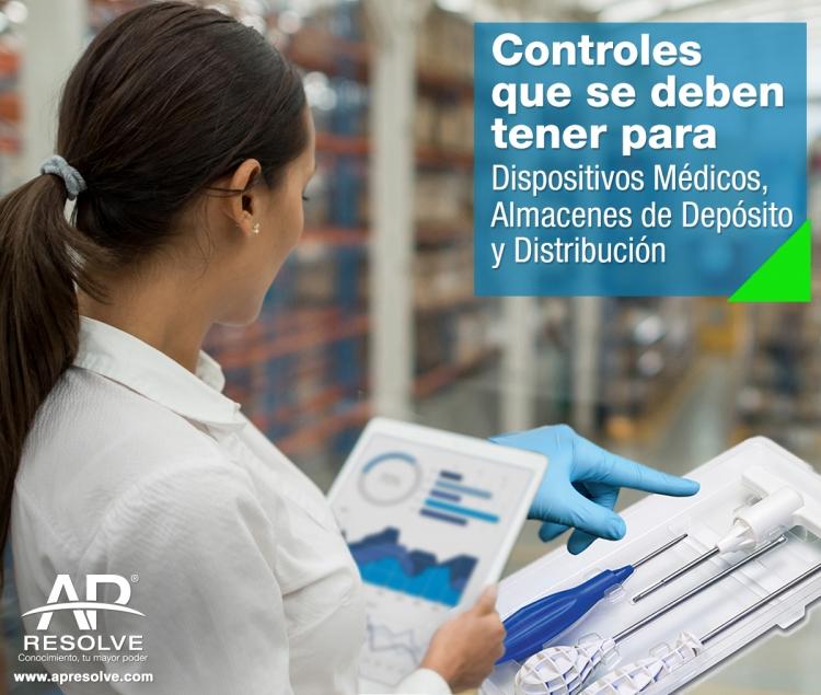 28 May. 2018 Controles para Dispositivos Médicos y Almacenes de Deposito y Distribución