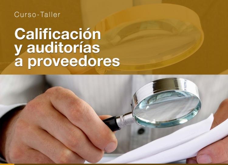 22 Nov. 2019 Calificación y auditorias a proveedores