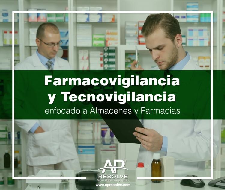 10 Dic. 2019 ONLINE Farmacovigilancia y Tecnovigilancia enfocado a Almacenes y Farmacias