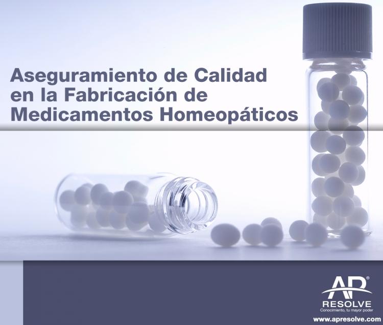 13 Sep. 2019 Aseguramiento de Calidad en la Fabricación de Medicamentos Homeopáticos