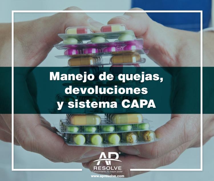 09 Mar. 2020 Aseguramiento de la Calidad y programa CAPA, Quejas y Devoluciones