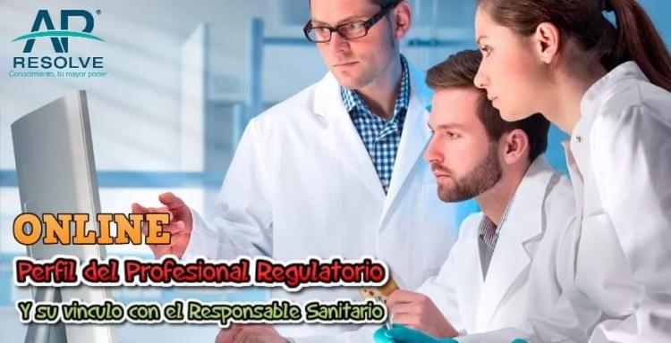 05 Feb. 2020 ONLINE Perfil del Profesional Regulatorio y su vinculo con el Responsable Sanitario
