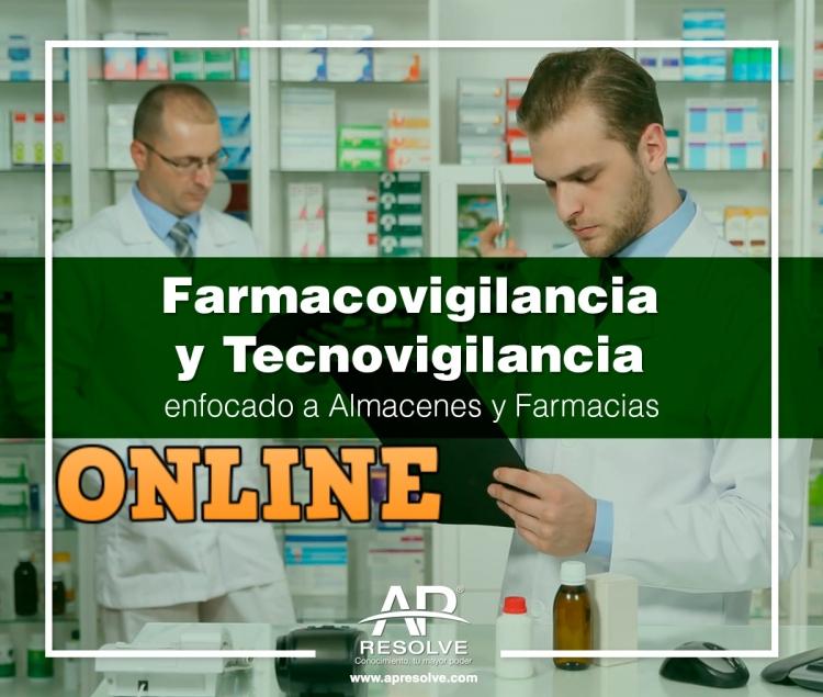30 Abr. 2020 ONLINE FARMACOVIGILANCIA Y TECNOVIGILANCIA enfocado a Almacenes y Farmacias