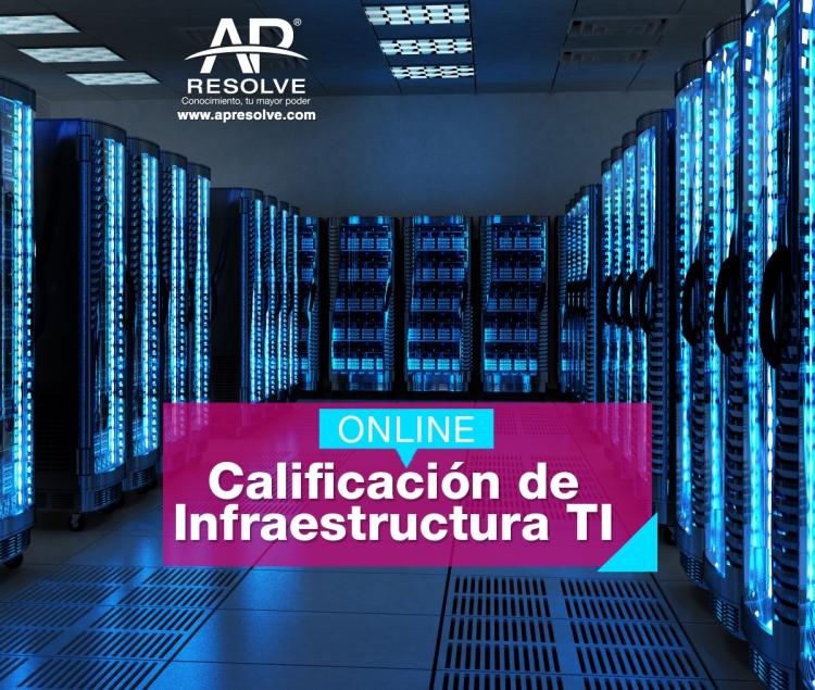 11 Ago. 2020 ONLINE Calificación de Infraestructura TI