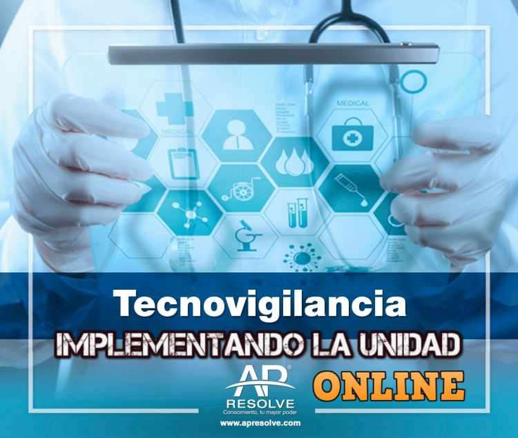08-09 Dic. 2020 ONLINE Tecnovigilancia, implementando la unidad