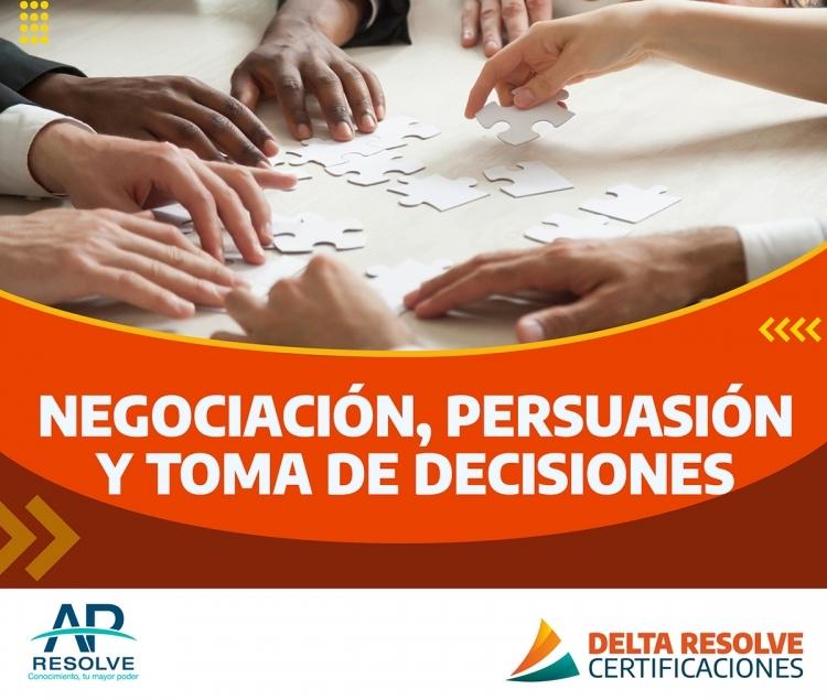 21-22 Abr. 2021 ONLINE Negociación, Persuasión y Toma de Decisiones