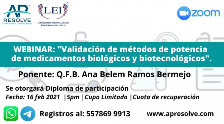 16 Feb. 2021 ONLINE Validación de métodos de potencia de medicamentos biológicos y biotecnológicos
