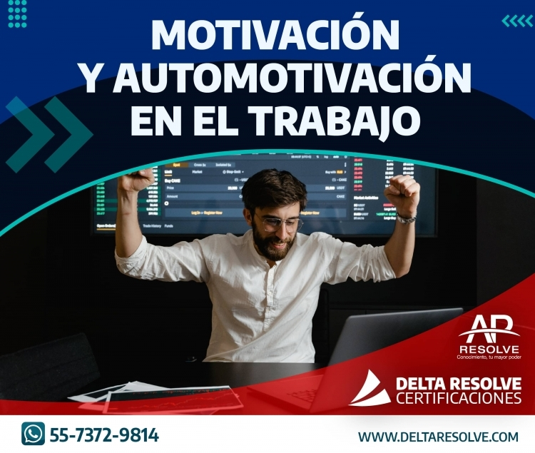 07 Dic. 2021 ONLINE Motivación y Automotivación en el Trabajo