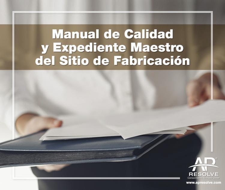 12-13 Agt. 2021 ONLINE Manual de Calidad y Expediente Maestro del Sitio de Fabricación